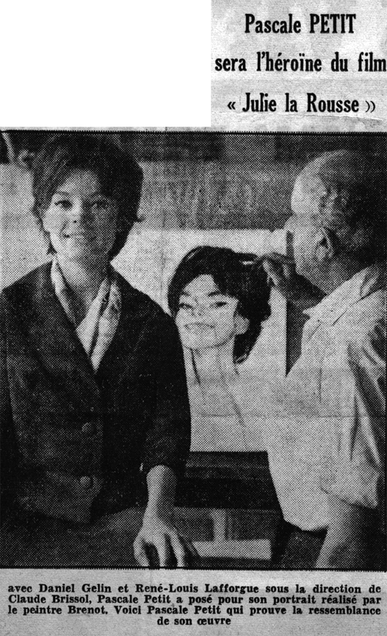Pascale Petit sera l'héroïne du film « Julie la Rousse », 1959